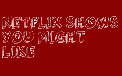 Netflix Shows You Might Like
