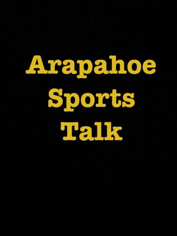 Arapahoe Sports Talk ep.1